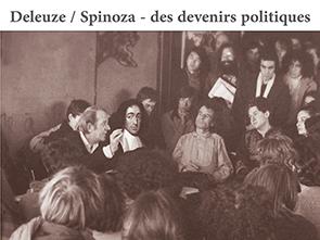 Deleuze / Spinoza – des devenirs politiques