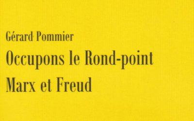 Occupons le Rond-point Marx et Freud! G. Pommier