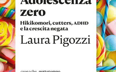 Adolescenza Zero, Laura Pigozzi