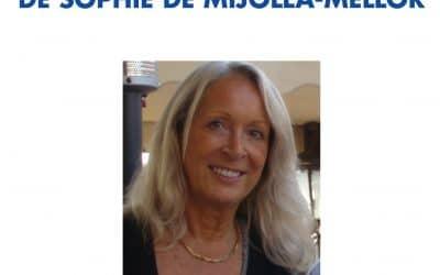 Autour de l'œuvre de Sophie de Mijolla-Mellor
